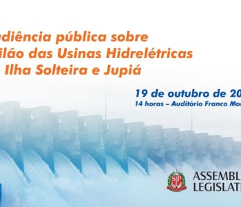 Audiência pública sobre Leilão das Usinas Hidrelétricas de Ilha Solteira e Jupiá