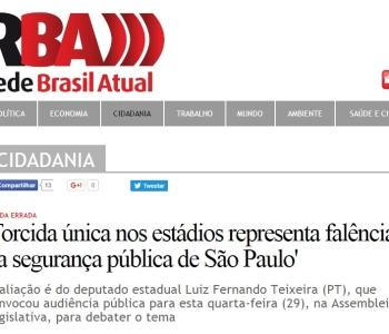 Entrevista para a Rede Brasil Atual: 'Torcida única nos estádios representa falência da segurança pública de São Paulo'