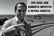João Doria insiste em erro ao continuar com aumento de impostos