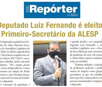 ABC Repórter: Deputado Luiz Fernando é eleito Primeiro-Secretário da Alesp